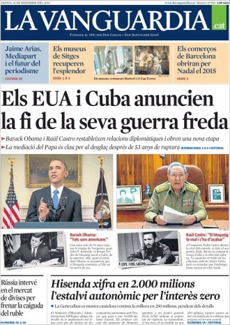 «Els EUA i Cuba anuncien la fi de la seva guerra freda», a la portada de «La Vanguardia»