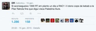 «Si aconsegueixo 1000 RT em planto un dia a RAC1 i li dono cops de kebab a la Pilar Rahola»