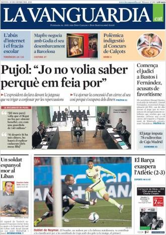 «Pujol: 'Jo no volia saber perquè en feia por'», a la portada de «La Vanguàrdia»
