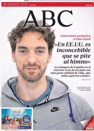 «Pau Gasol: 'En EEUU es inconcebible que se pite al himno', a la portada de l'«ABC»