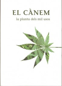 Publicat el catàleg de l'exposició: El cànem, la planta dels mil usos