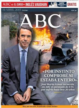 Vés a: «Aznar: Por instinto comprobé si estaba entero», a la portada de l'«ABC»