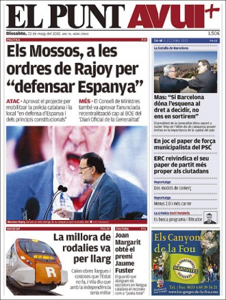 «Els Mossos, a les ordres de Rajoy per 'defensar Espanya'», a la portada d'«El Punt Avui»