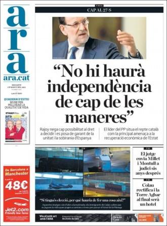 «Rajoy: No hi ha haurà independència de cap manera», a la portada de l'«Ara»