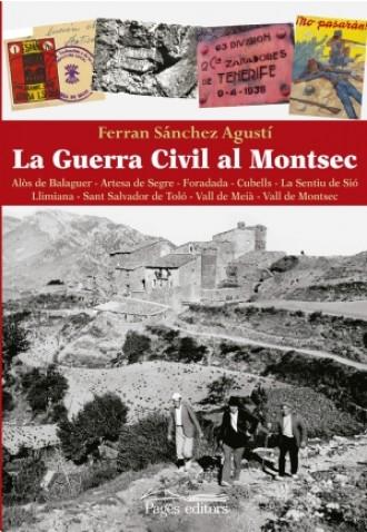 Presentació del llibre: «LA GUERRA CIVIL AL MONTSEC», de Ferran Sánchez Agustí