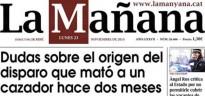 «Dubtes sobre l'origen del tret que va matar un caçador fa dos mesos», a La Mañana