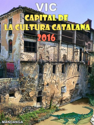 Vic, Capital de la Cultura Catalana 2016