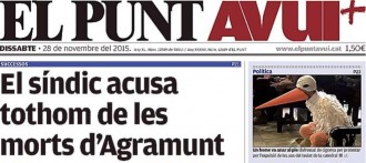 «El Síndic acusa tothom de les morts d'Agramunt», al Punt-Avui