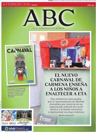 Vés a: «El nuevo carnaval de Carmena enseña a los niños a enaltecer a ETA», a la portada de l'«ABC»