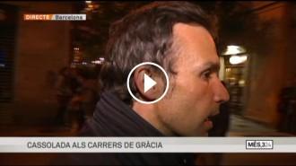 Vés a: VÍDEO Agressió a l'equip de TV3 durant la cassolada a Gràcia