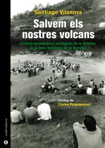 Vés a: Santiago Vilanova presentarà «Salvem els nostres volcans» a l'Hospici d'Olot