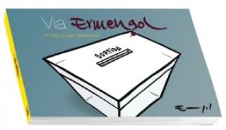 El ninotaire Paco Ermengol presentarà Via Ermengol, llibre de vinyetes sobre Catalunya i la Consulta