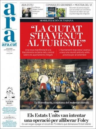 «La ciutat s'ha venut al turisme» a la portada de l'«Ara»