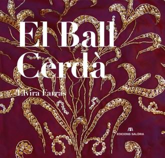 De nou a les llibreries de la Seu l'obra 'El Ball Cerdà', d'Elvira Farràs
